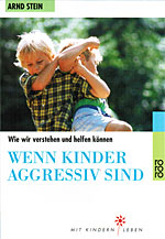 Wenn Kinder aggressiv sind