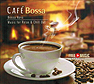 Café Bossa (Audio-CD)
