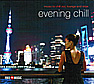 CD 'Evening Chill'