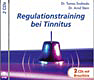 Regulationstraining bei Tinnitus (Doppel-Audio-CD)