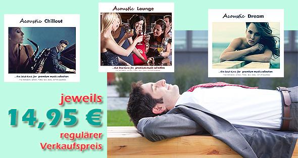 Neue CDs: 'Acoustic Chillout' − 'Acoustic Dream' − 'Acoustic Lounge'
