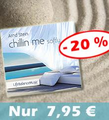 CD 'Chillin me softly' jetzt verbilligt