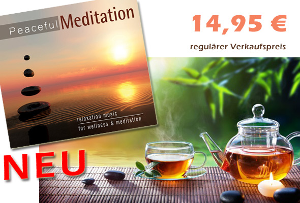 Neue CD 'Peaceful Meditation'