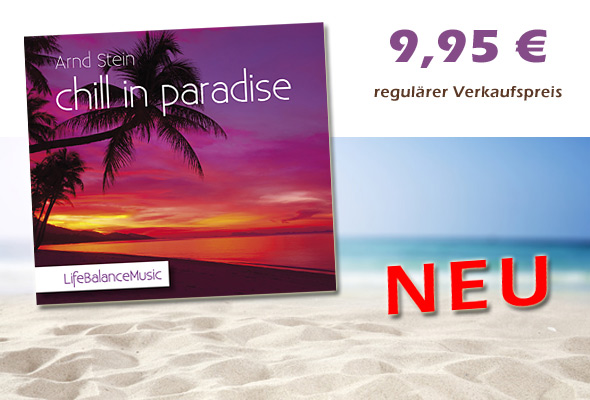 Neue CD 'Chill in paradise'